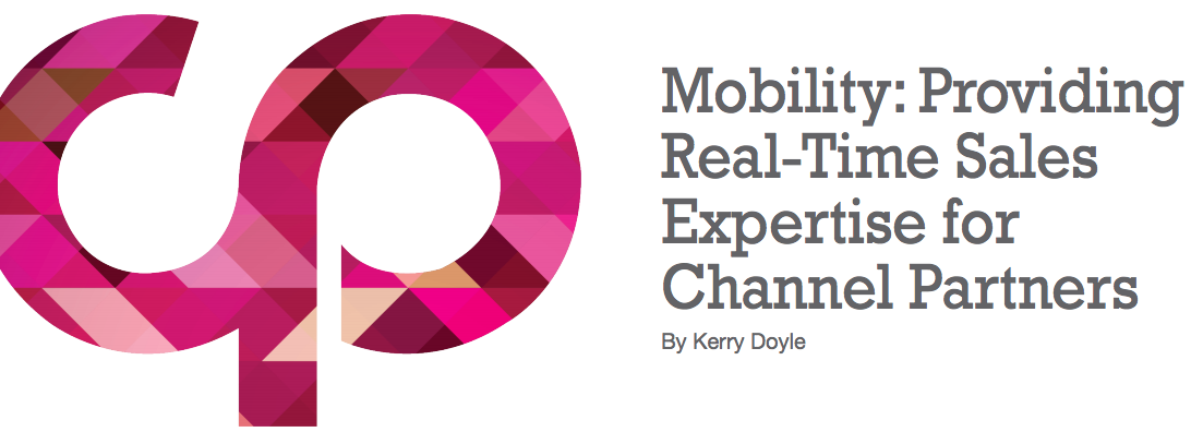 How Mobility Providing Real-Time Sales Expertise for Channel Partners