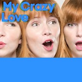 My Crazy Love