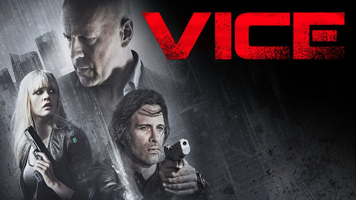 Vice Official Trailer Bruce Willis Action Movie HD - Best trailers 2014 one epic video