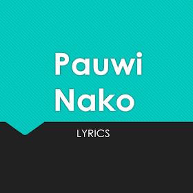 Pauwi Nako Lyrics