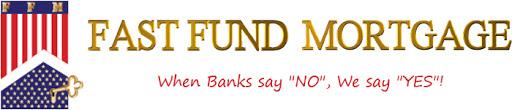 Fast Fund Mortgage