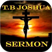 TB Joshua Sermons and Quotes