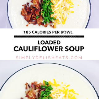 Loaded Cauliflower Soup.