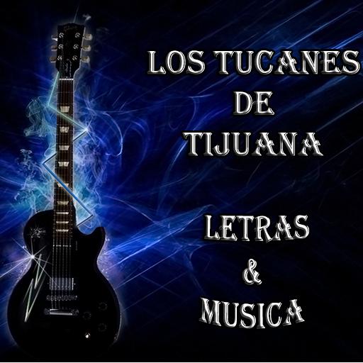 Los Tucanes de Tijuana Letras