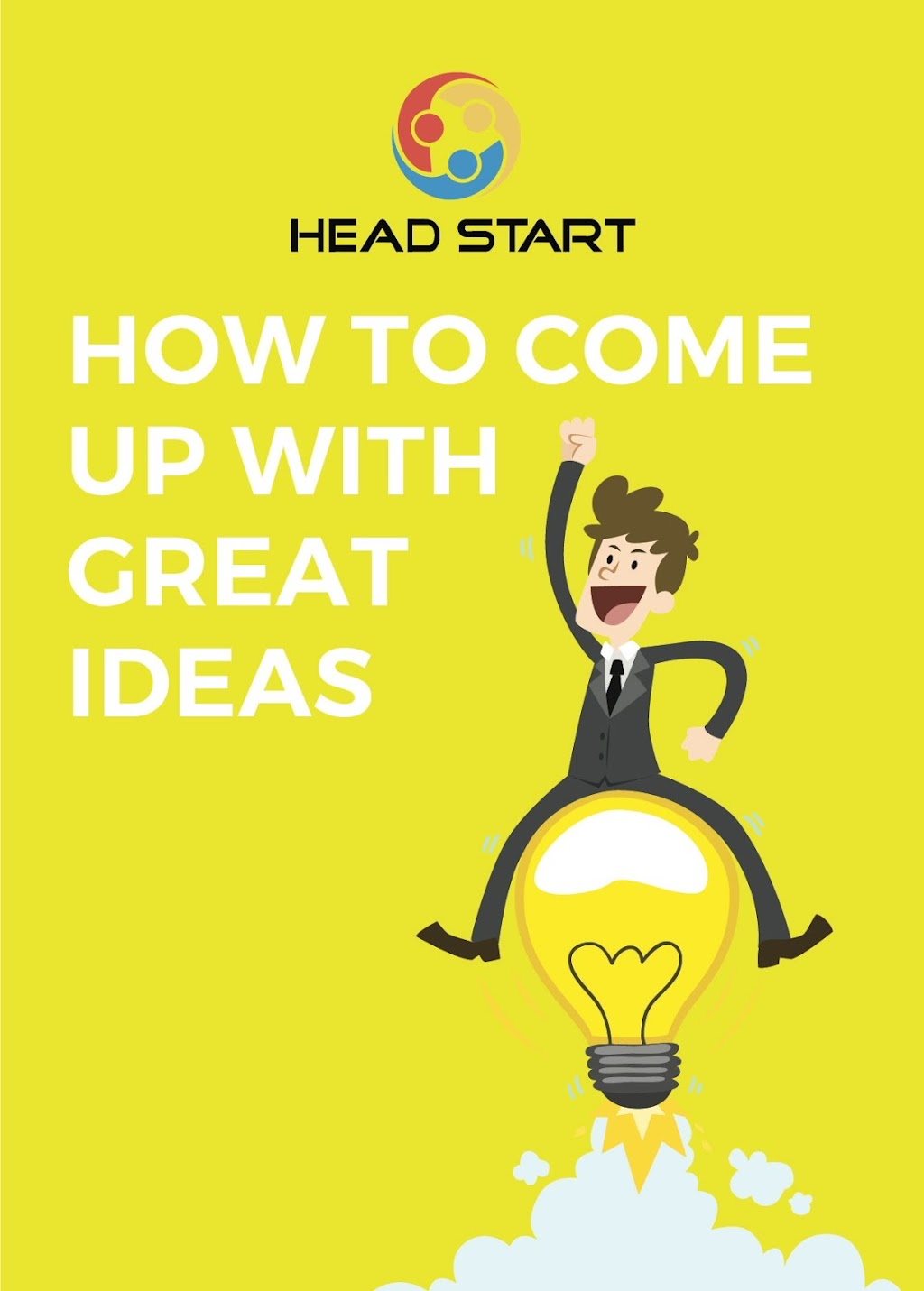 How to Come up with Great Ideas Head Start Free Guide