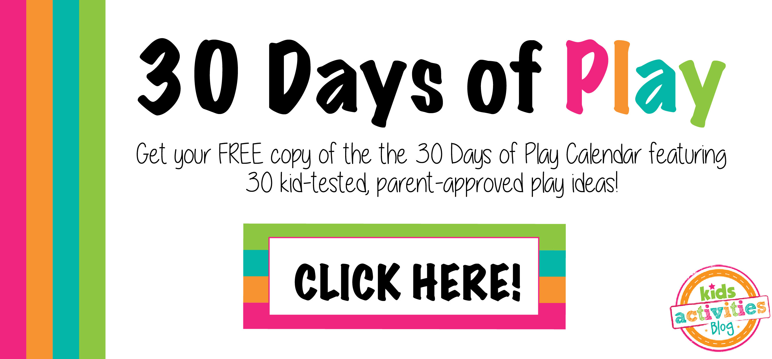 Subscribe Here to get the 30 Days of Play Calendar!