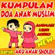 Kumpulan Doa Anak Muslim - Edukasi Doa Anak Download on Windows