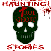 Haunting True Ghost Stories