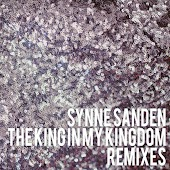 The King in My Kingdom Remixes