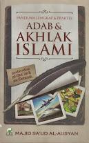 Panduan Lengkap dan Praktis Adab dan Akhlak Islami | RBI