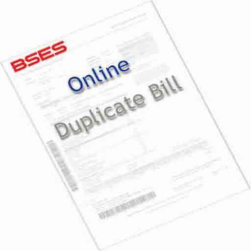 BSES Duplicate Bill Print