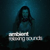 Ambient: Relaxing Sounds
