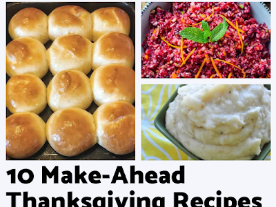 10 Make-Ahead Thanksgiving Recipes