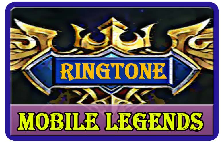 Download Ringtone Hero Voice Mobile Legend APK latest version app by