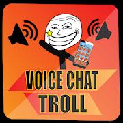 VoiceChat Troll