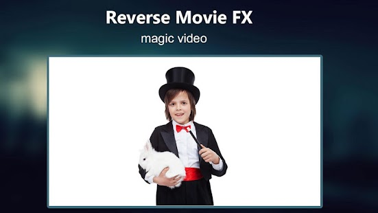 Reverse Movie FX - magic video Screenshot
