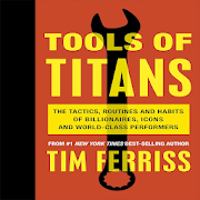 Tools of Titans By Timothy Ferriss APK