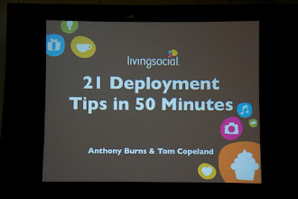 Photo: My last session of the day, Living Social deployment tips