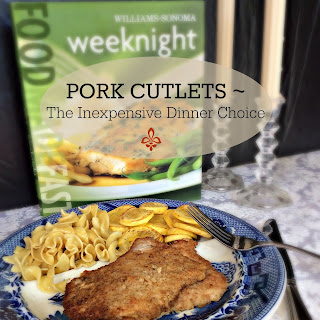 Pork Cutlets ~ The Inexpensive Dinner Choice