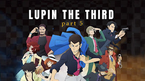 Lupin the Third Part 5 thumbnail