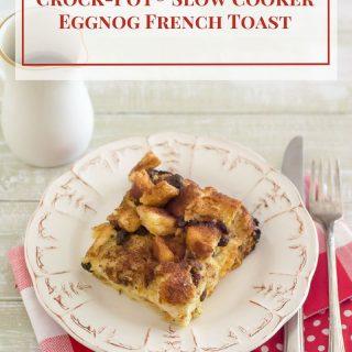 Crock-Pot® Slow Cooker Eggnog French Toast Casserole