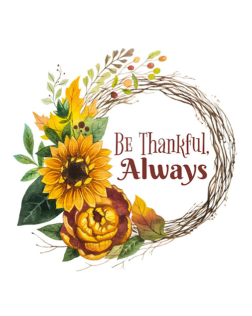 "Download this Free Thanksgiving Printable ""Be Thankful, Always"", perfect Thanksgiving or fall decor"