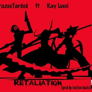 Cover Art for song Retaliation (prod. by loxtion beatz)