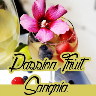 Passion Fruit Sangria.