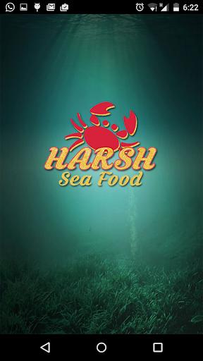 Harsh..Sea Food Restaurant