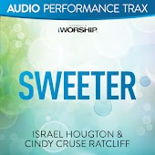 Sweeter [Audio Performance Trax]