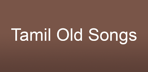 Tamil Old Songs - Apps on Google Play
