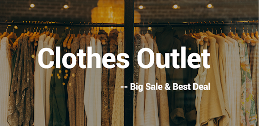 Clothes Outlet - Big Sale   Best Deal – Apps on Google Play d3fc35b97