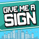 Give Me a Sign APK