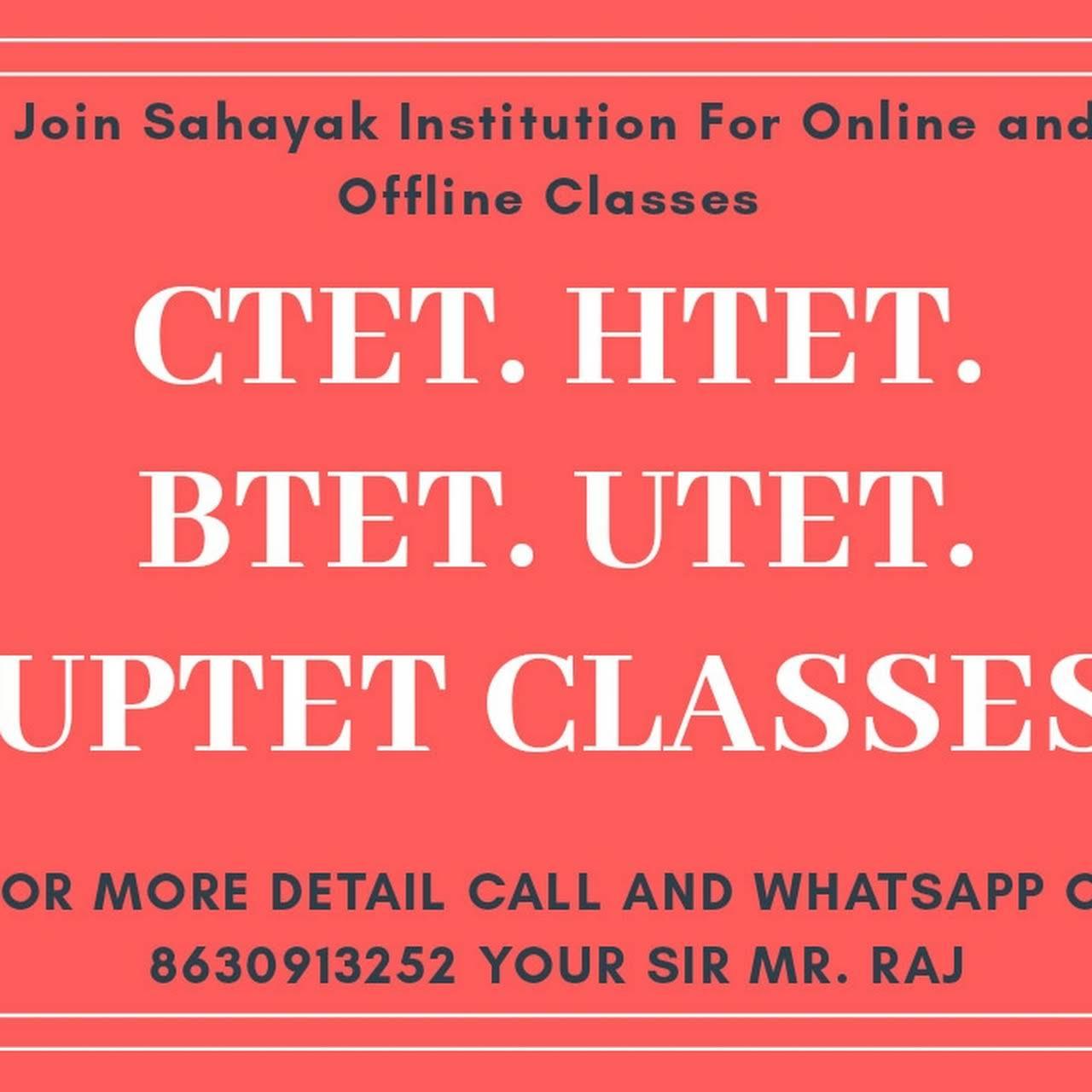 Sahayak institution Dehradun - CTET coaching classes and