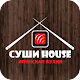 Суши House | Якутск Download on Windows