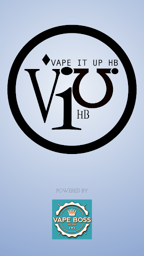 Vape It Up HB