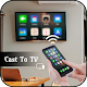 Download Cast to TV Chromecast Miracast Roku phone to TV For PC Windows and Mac