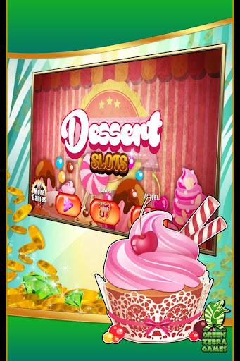 Dessert Slots