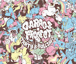 Garage Project Party & Bullshit