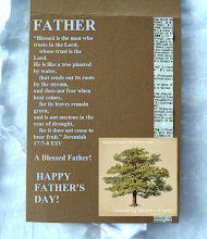 "Photo: FATHER A Blessed Father! HAPPY FATHER'S DAY! Jeremiah 17:7-8 ESV ~ Psalm 1:3a KJV FATHER'S DAY! Sunday, June 15, 2014  ""Blessed is the man who trusts in the Lord,     whose trust is the Lord.  He is like a tree planted by water,     that sends out its roots by the stream, and does not fear when heat comes,     for its leaves remain green, and is not anxious in the year of drought,     for it does not cease to bear fruit."" Jeremiah 17:7-8 ESV   ''And he shall be like a tree planted by the rivers of water,'' Psalm 1:3a KJV  Praying Scripture ~ Pray With Me: Developing A Culture Of Prayer...  https://sites.google.com/site/theinspirational/praying-scripture-a-prayer-for-the-faith-to-forgive-genesis-50-19b-21a/null/a-prayer-for-your-family-and-the-fathers-of-our-nation-and-these-words-that-i-command-you-today/a-prayer-to-meditate-in-the-scriptures-this-book-of-the-law-shall-not-depart-from-your-mouth/a-prayer-to-put-away-sinful-practices-now-therefore-fear-the-lord-and-serve-him-in-sincerity-and-in-faithfulness"