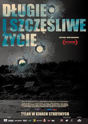 Polski plakat filmu 'Długie I Szczęśliwe Życie'