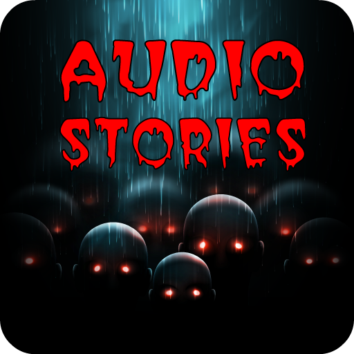 Audio creepypasta  Horror and scary stories - Apps on Google