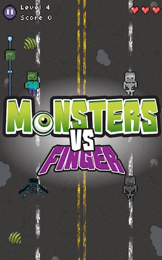 Monsters vs fingers