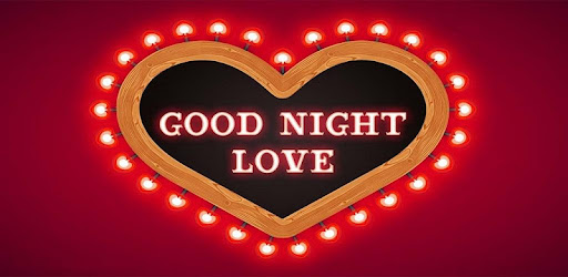 Good Night Love Images Apps On Google Play