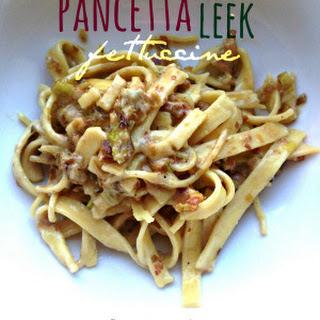 Pancetta & Leek Fettuccine.