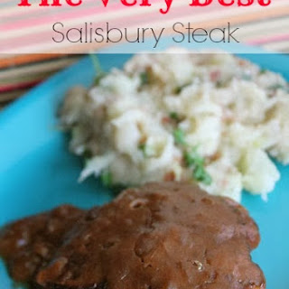 The Very Best Salisbury Steak.