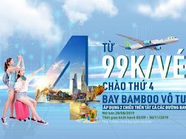 Khuyến mại Bamboo Airways chào thứ 4 giá vé máy bay từ 99K