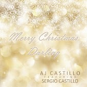 Merry Christmas Darling (feat. Sergio Castillo)