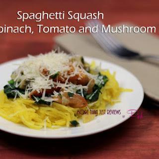 Spaghetti Squash Recipe Spinach, Tomato and Mushroom Recipe