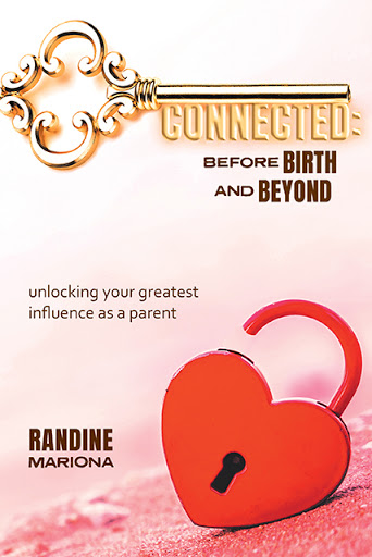 Connected ~ Before Birth & Beyond